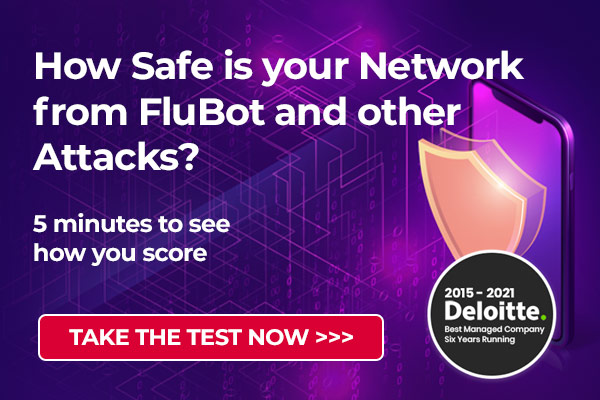 How Safe is your Network from FluBot and other Attacks?