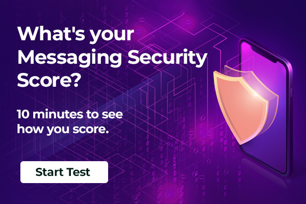 What's your Messaging Security Score?