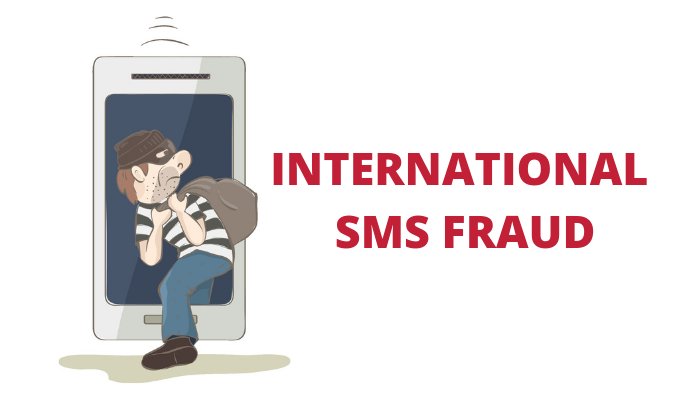 International SMS Fraud – By Brian Kelly, CTO and Co-founder