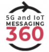 5G and IoT Messaging 360